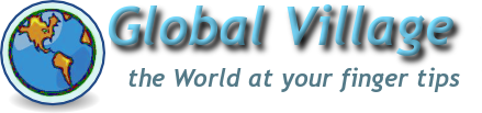 Global Village - The world at your finger tips.